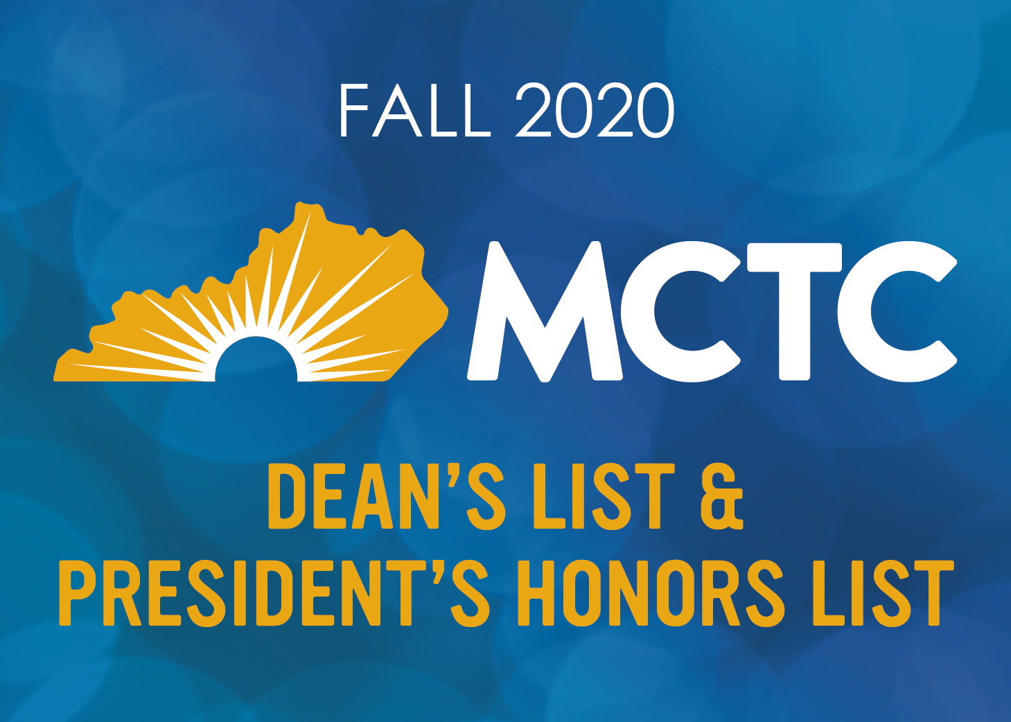 Fall 2020 Dean's and President's List with MCTC Logo