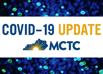 COVID 19 Update on a white and blue background with MCTC logo.